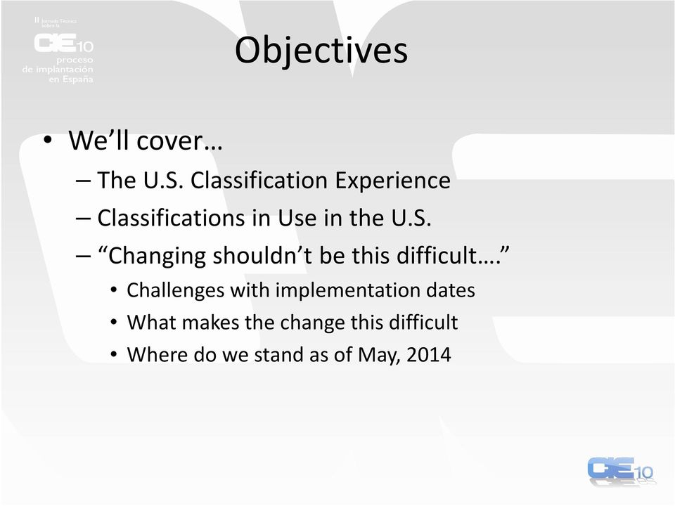 Classification Experience Classifications in Use in the U.S.