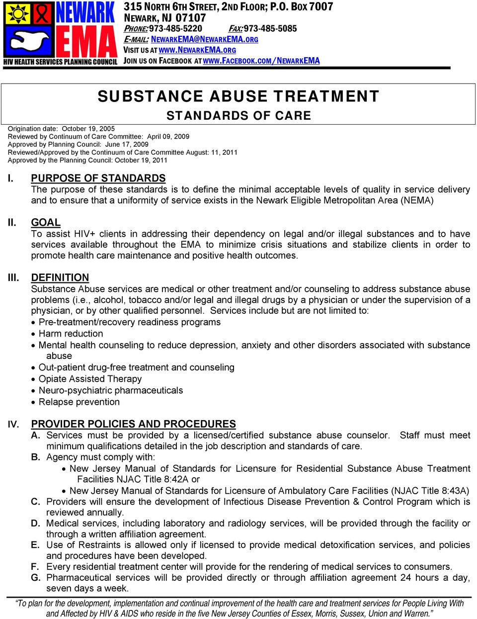 COM/NEWARKEMA SUBSTANCE ABUSE TREATMENT STANDARDS OF CARE Origination date: October 19, 2005 Reviewed by Continuum of Care Committee: April 09, 2009 Approved by Planning Council: June 17, 2009
