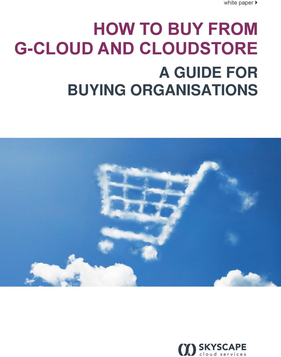 CLOUDSTORE A GUIDE