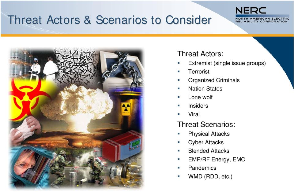 Lone wolf Insiders Viral Threat Scenarios: Physical Attacks Cyber