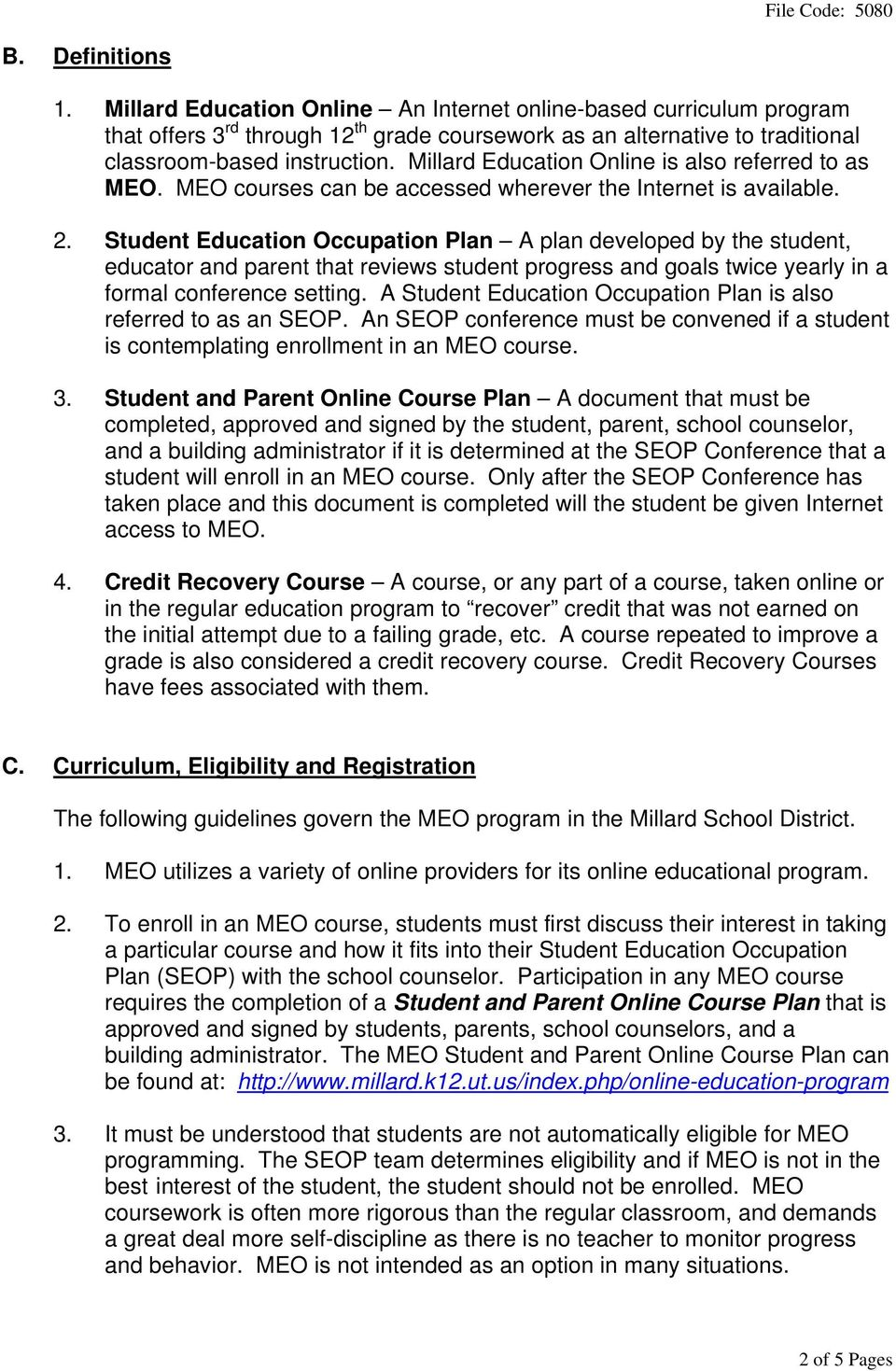 Student Education Occupation Plan A plan developed by the student, educator and parent that reviews student progress and goals twice yearly in a formal conference setting.
