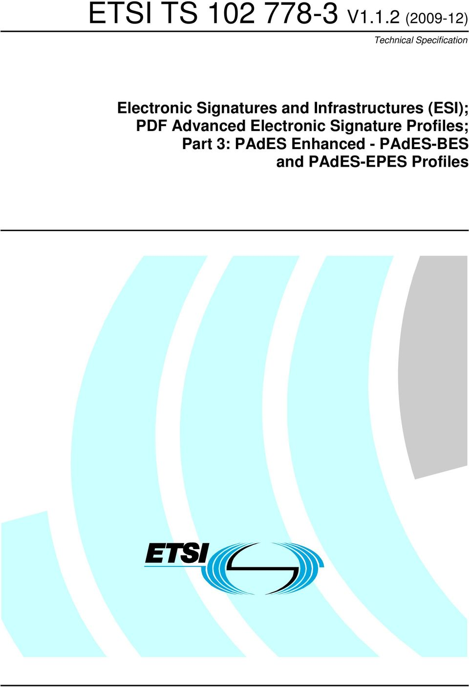 Infrastructures (ESI); PDF Advanced Electronic