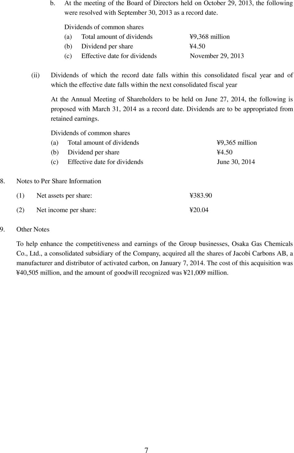 50 (c) Effective date for dividends November 29, 2013 (ii) Dividends of which the record date falls within this consolidated fiscal year and of which the effective date falls within the next