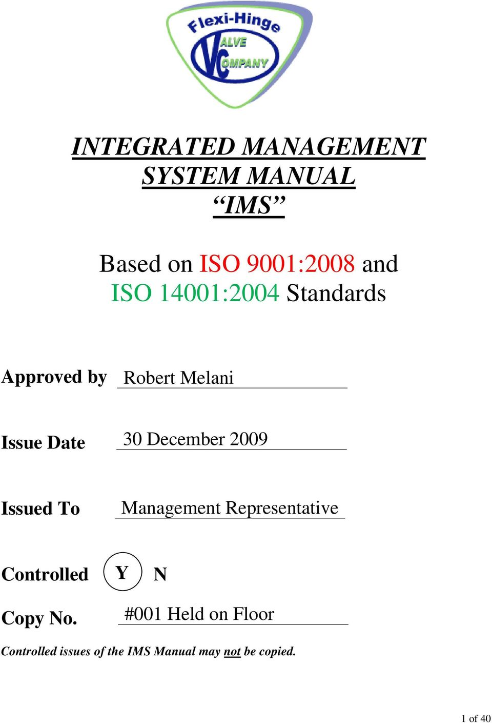 2009 Issued To Management Representative Controlled Y N Copy No.