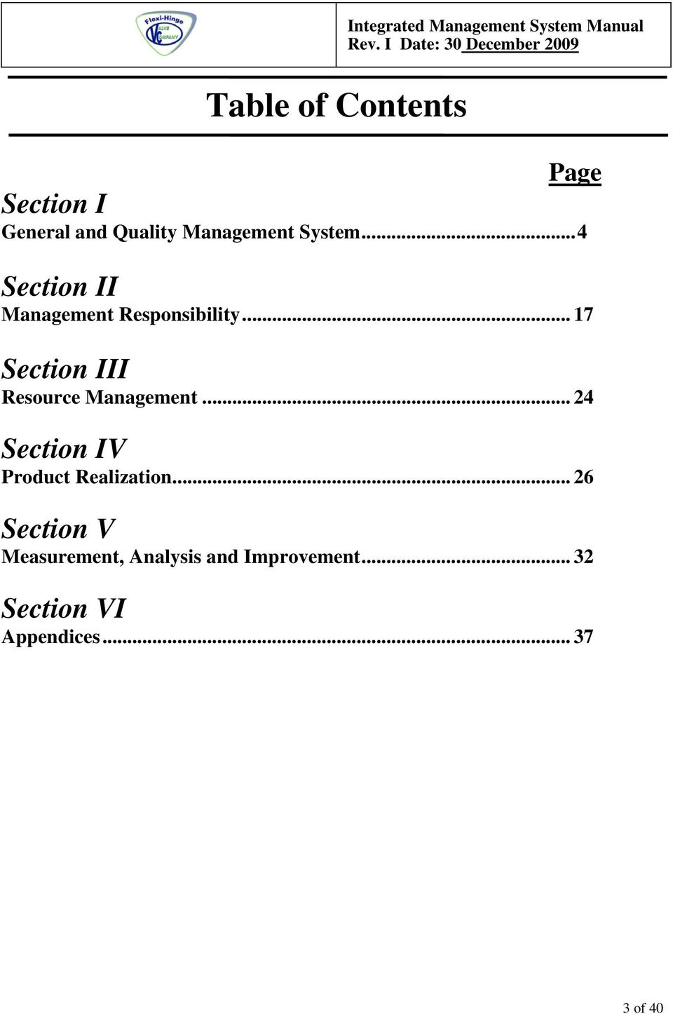 .. 17 Section III Resource Management... 24 Section IV Product Realization.