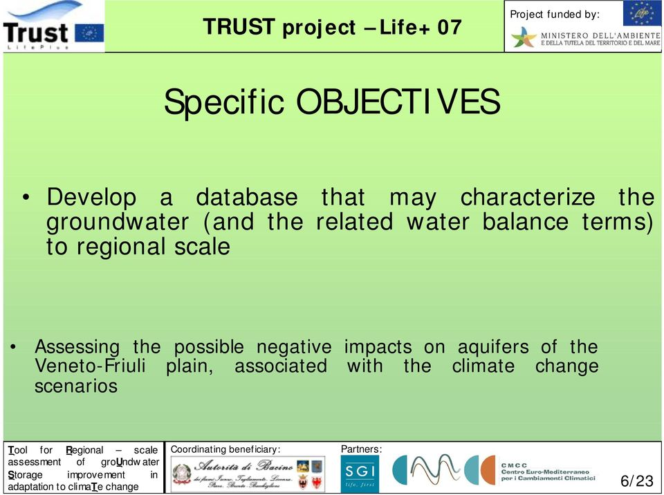 scale Assessing the possible negative impacts on aquifers of the