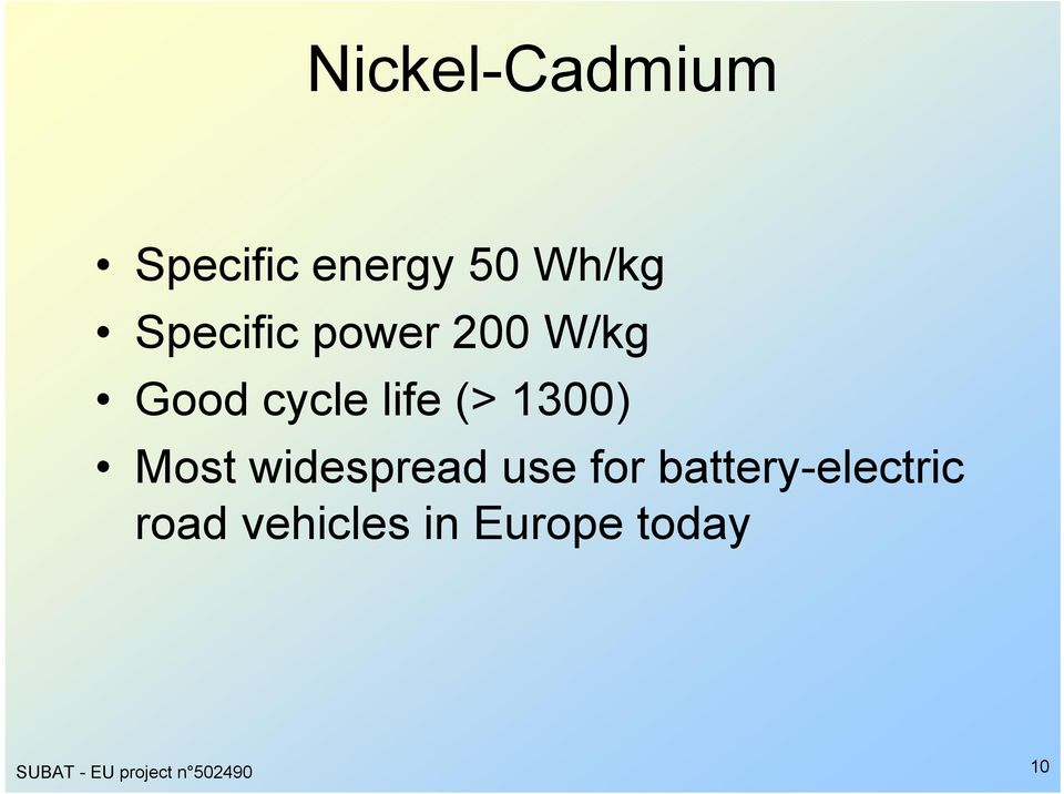 Most widespread use for battery-electric road