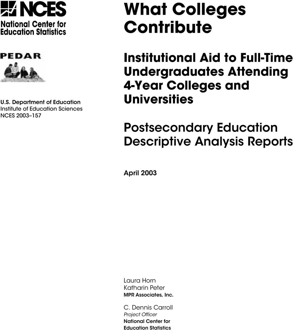 Full-Time Undergraduates Attending 4-Year Colleges and Universities Postsecondary Education