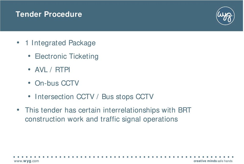 tender has certain interrelationships with BRT construction