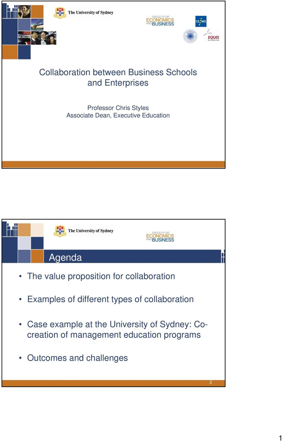collaboration Examples of different types of collaboration Case example at the
