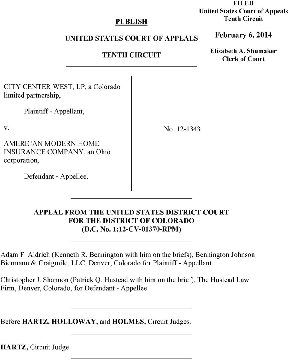 APPEAL FROM THE UNITED STATES DISTRICT COURT FOR THE DISTRICT OF COLORADO (D.C. No. 1:12-CV-01370-RPM) Adam F. Aldrich (Kenneth R.