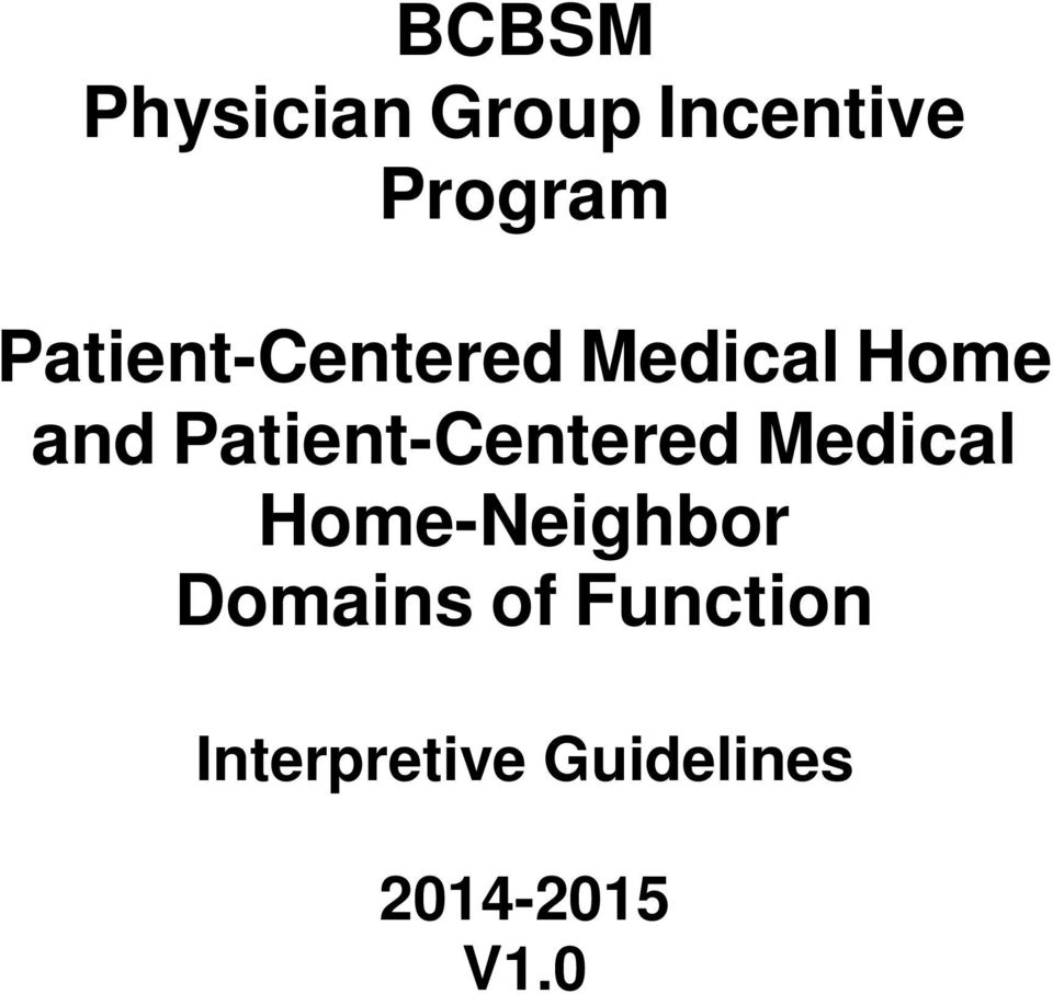 Patient-Centered Medical Home-Neighbor