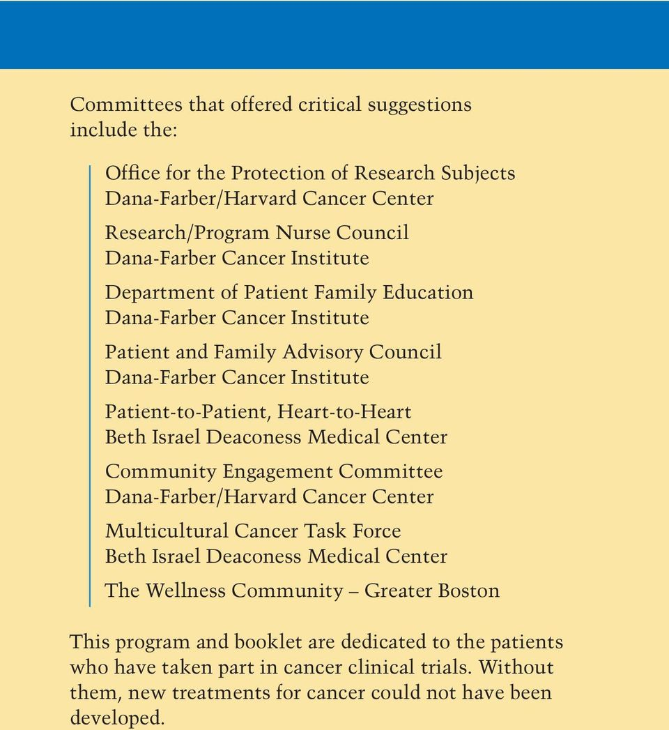 Beth Israel Deaconess Medical Center Community Engagement Committee Dana-Farber/Harvard Cancer Center Multicultural Cancer Task Force Beth Israel Deaconess Medical Center The Wellness