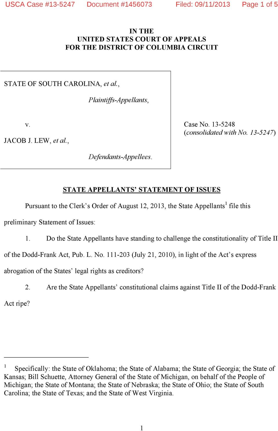 STATE APPELLANTS STATEMENT OF ISSUES Pursuant to the Clerk s Order of August 12, 2013, the State Appellants 1 file this preliminary Statement of Issues: 1.