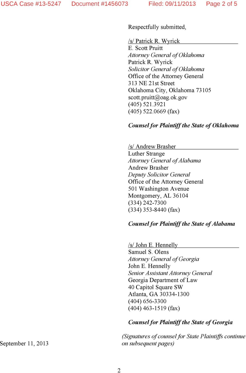 0669 (fax) Counsel for Plaintiff the State of Oklahoma /s/ Andrew Brasher Luther Strange Attorney General of Alabama Andrew Brasher Deputy Solicitor General 501 Washington Avenue Montgomery, AL 36104