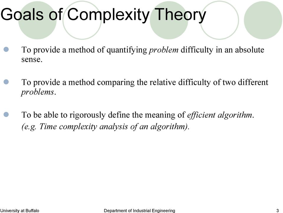 To provide a method comparing the relative difficulty of two different problems.