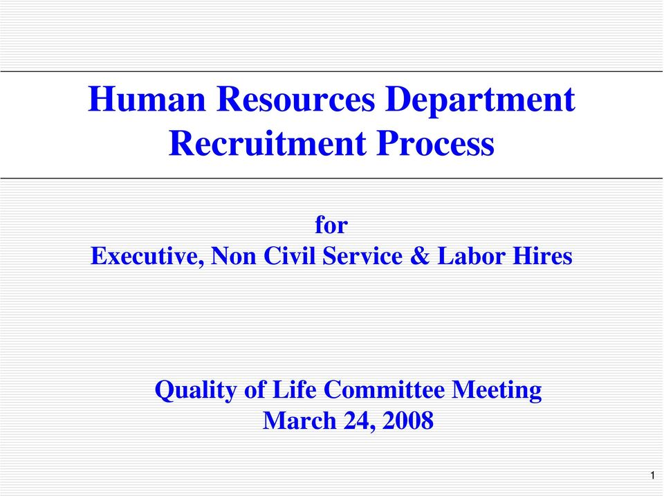 Non Civil Service & Labor Hires