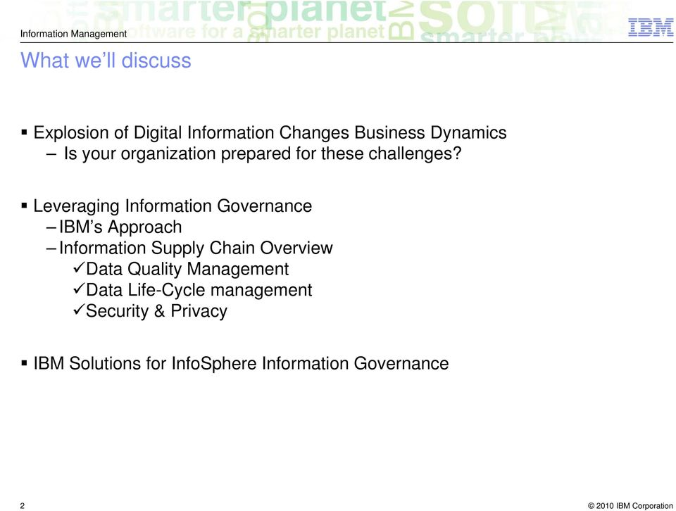 Leveraging Information Governance IBM s Approach Information Supply Chain Overview