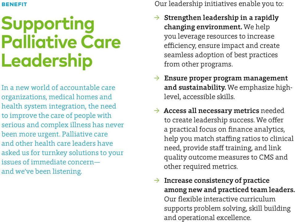 Our leadership initiatives enable you to: Strengthen leadership in a rapidly changing environment.