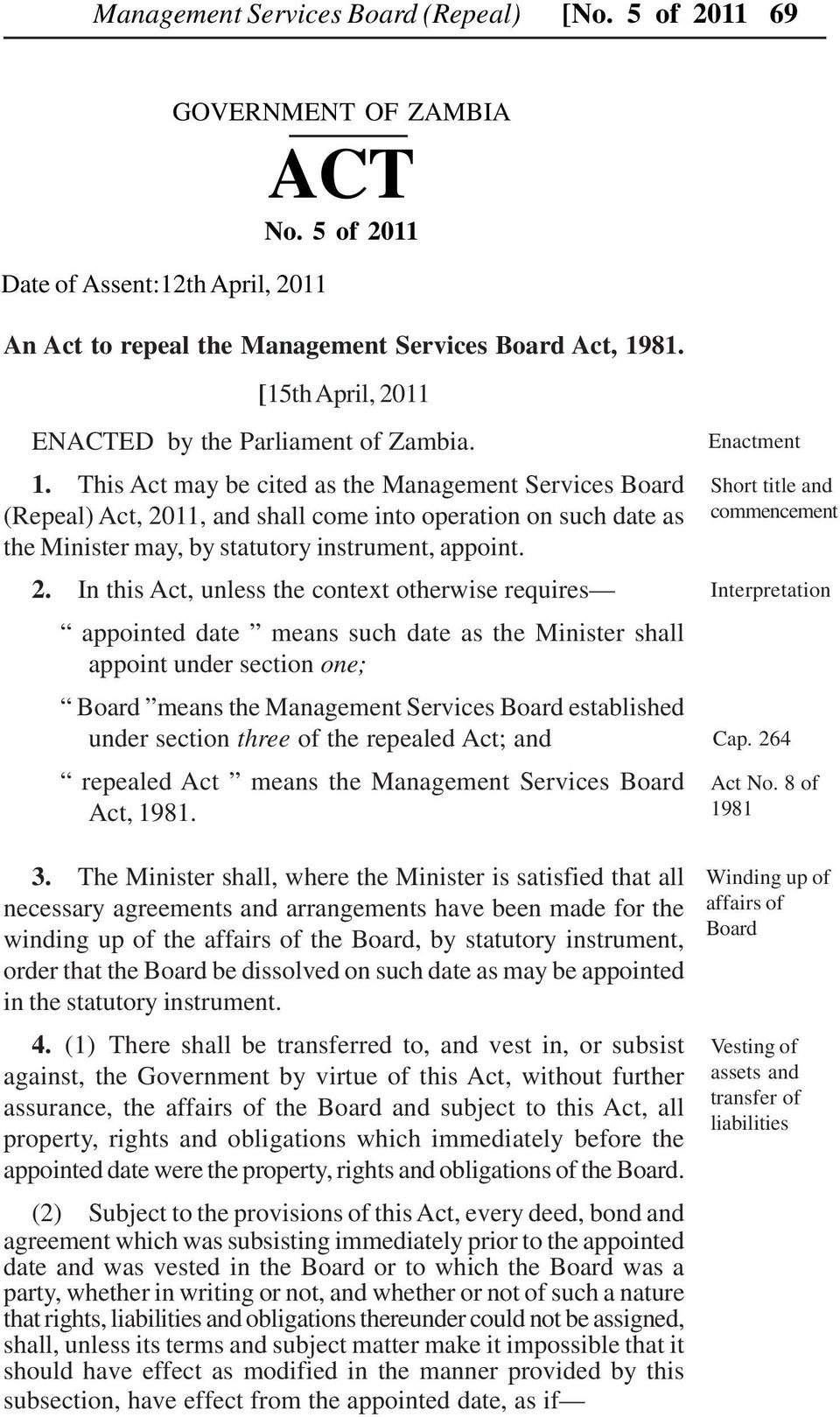 This Act may be cited as the Management Services Board (Repeal) Act, 20
