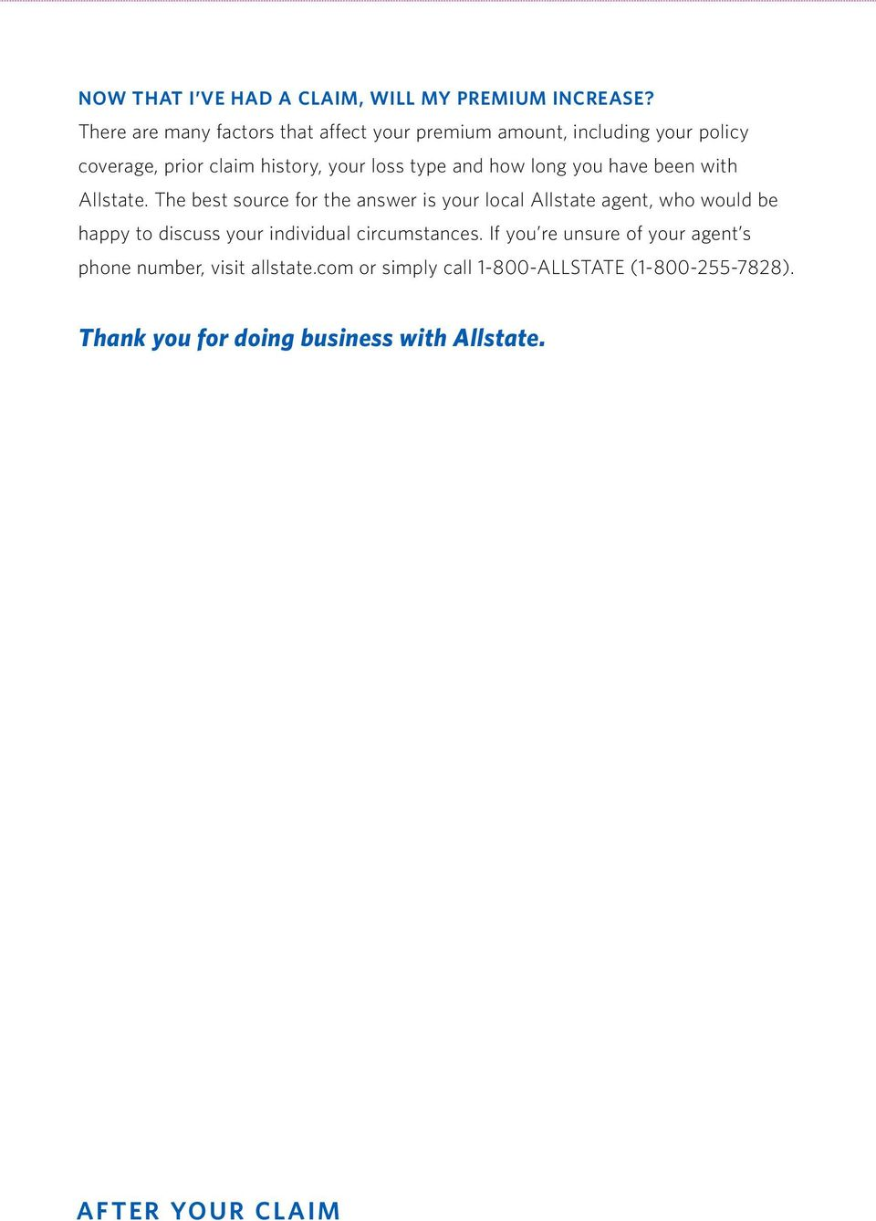 how long you have been with Allstate.