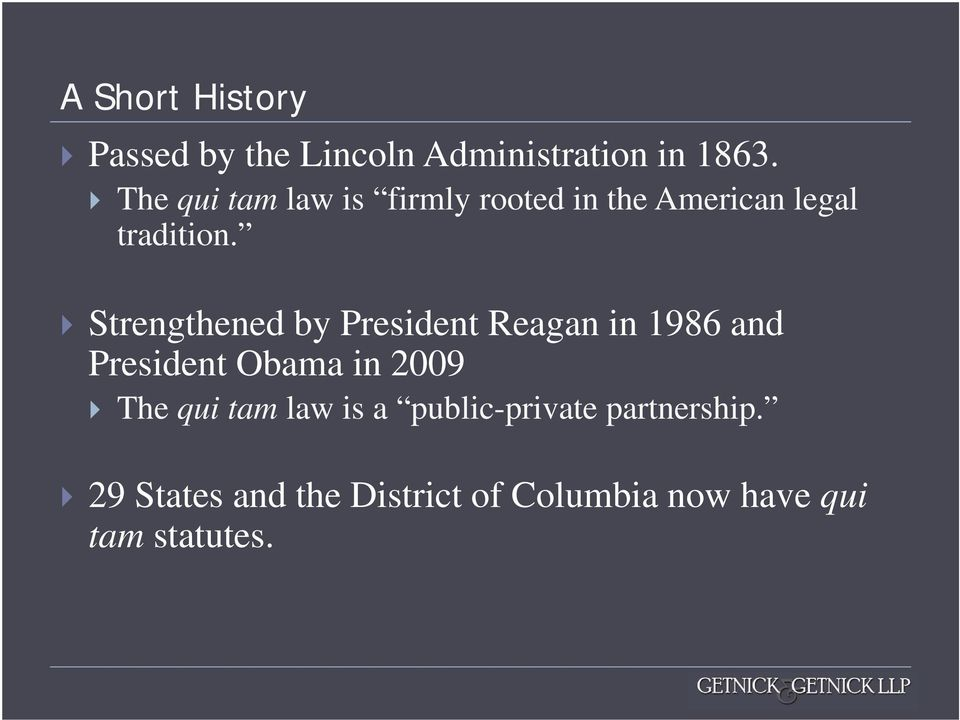 Strengthened by President Reagan in 1986 and President Obama in 2009 The qui