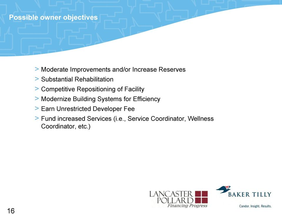 Modernize Building Systems for Efficiency > Earn Unrestricted Developer Fee