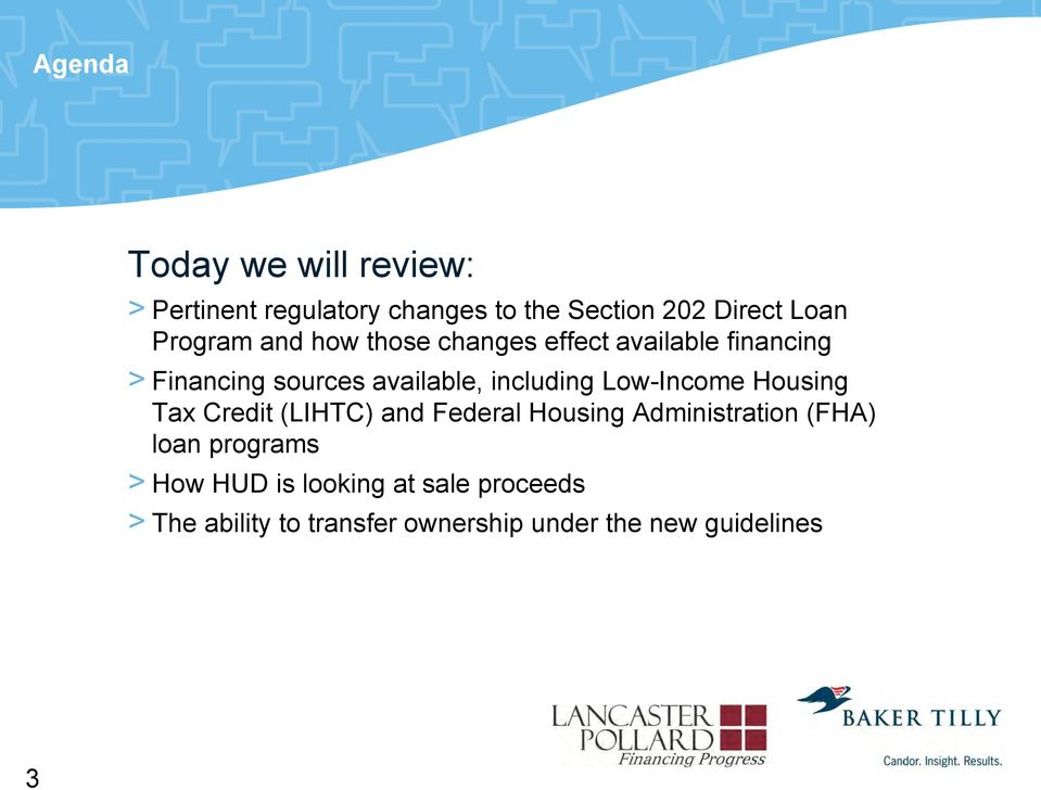 including Low-Income Housing Tax Credit (LIHTC) and Federal Housing Administration (FHA) loan