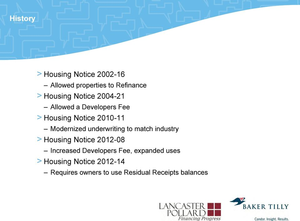 underwriting to match industry > Housing Notice 2012-08 Increased Developers