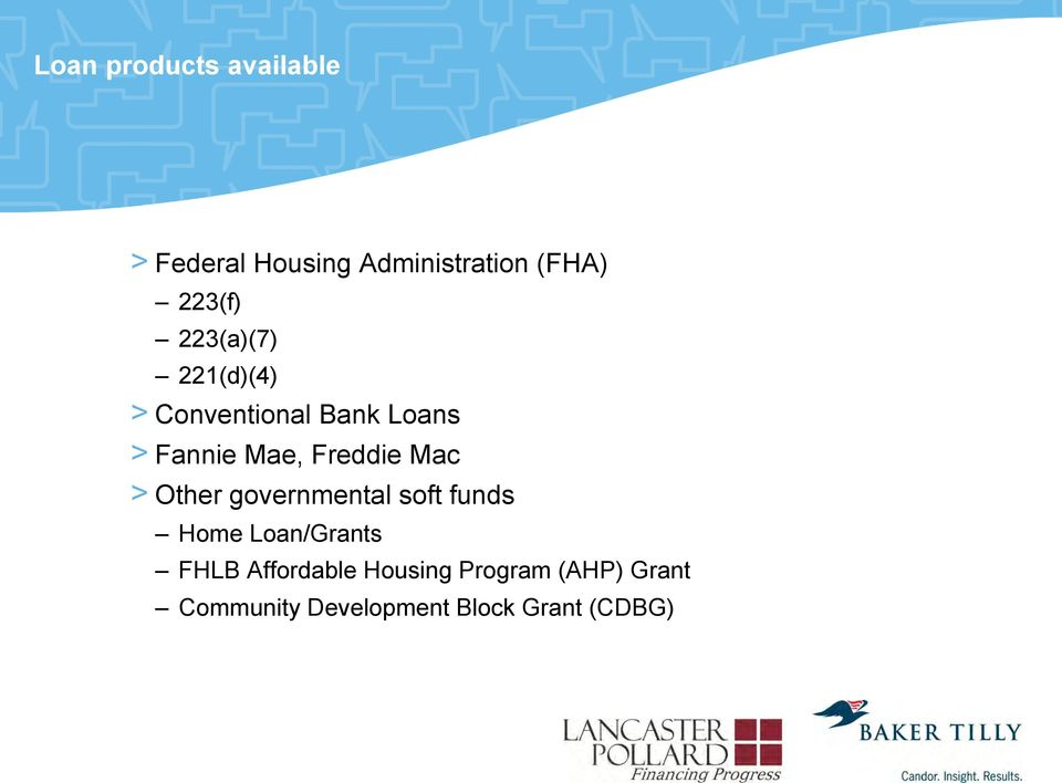 Freddie Mac > Other governmental soft funds Home Loan/Grants FHLB