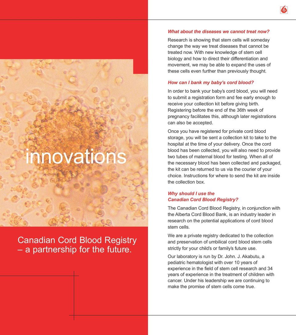 innovations Canadian Cord Blood Registry a partnership for the future. How can I bank my baby s cord blood?