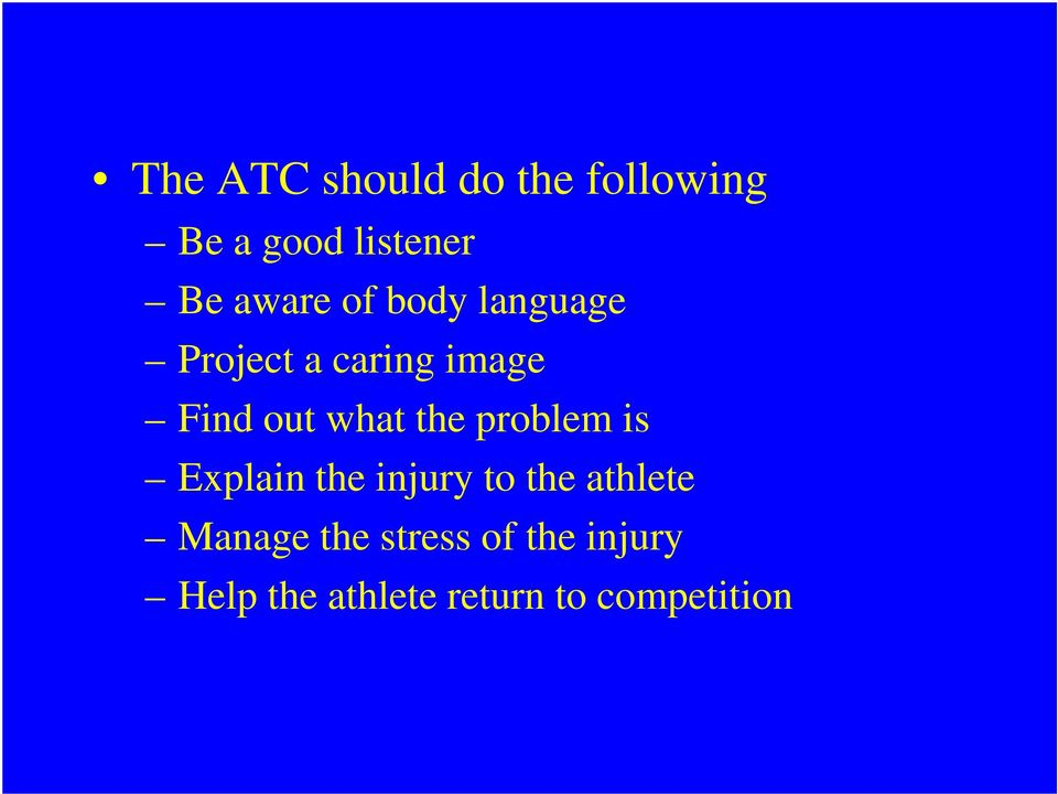 what the problem is Explain the injury to the athlete