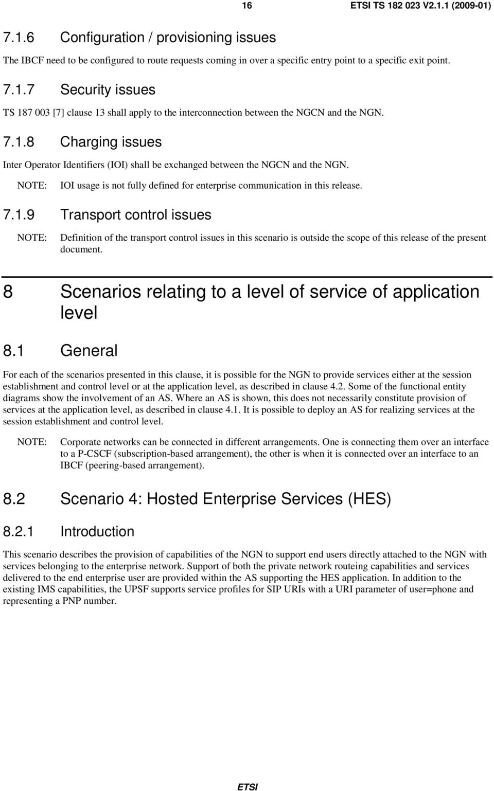 8 Scenarios relating to a level of service of application level 8.