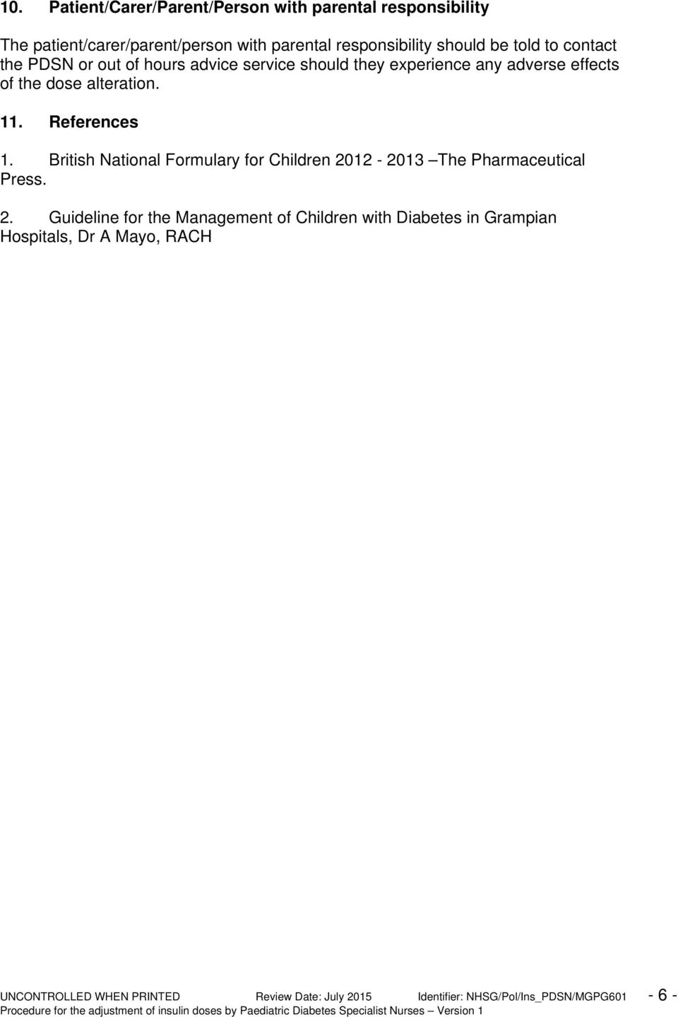 References 1. British National Formulary for Children 20