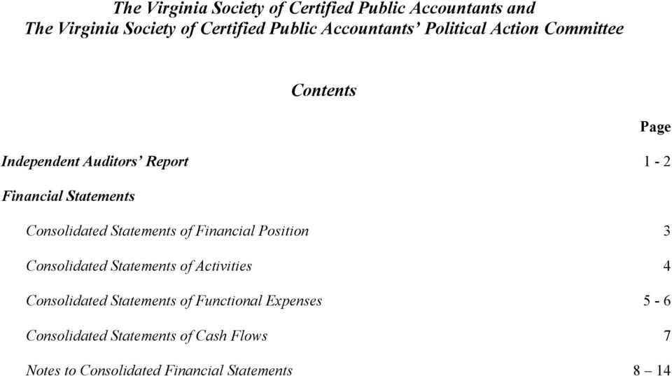 Consolidated Statements of Financial Position 3 Consolidated Statements of Activities 4 Consolidated