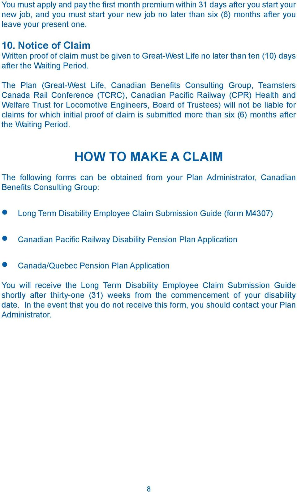 The Plan (Great-West Life, Canadian Benefits Consulting Group, Teamsters Canada Rail Conference (TCRC), Canadian Pacific Railway (CPR) Health and Welfare Trust for Locomotive Engineers, Board of