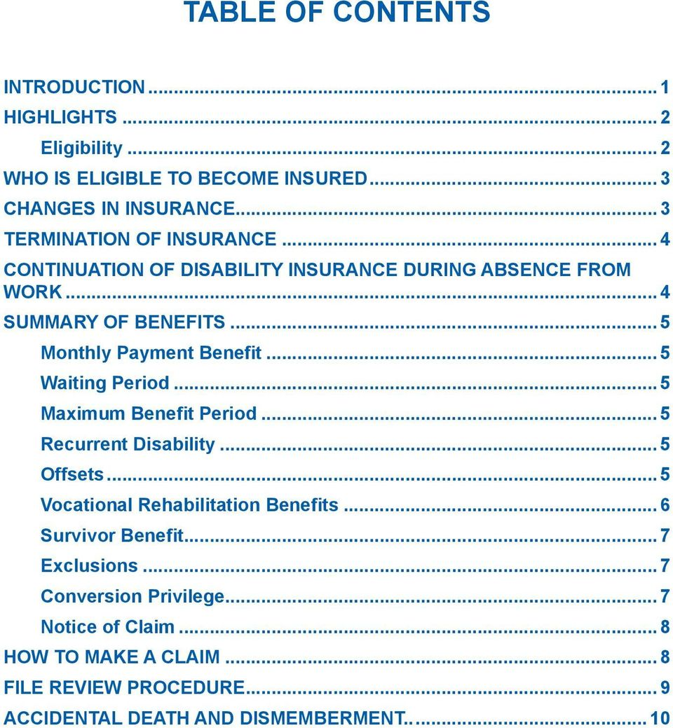 .. 5 Monthly Payment Benefit... 5 Waiting Period... 5 Maximum Benefit Period... 5 Recurrent Disability... 5 Offsets.