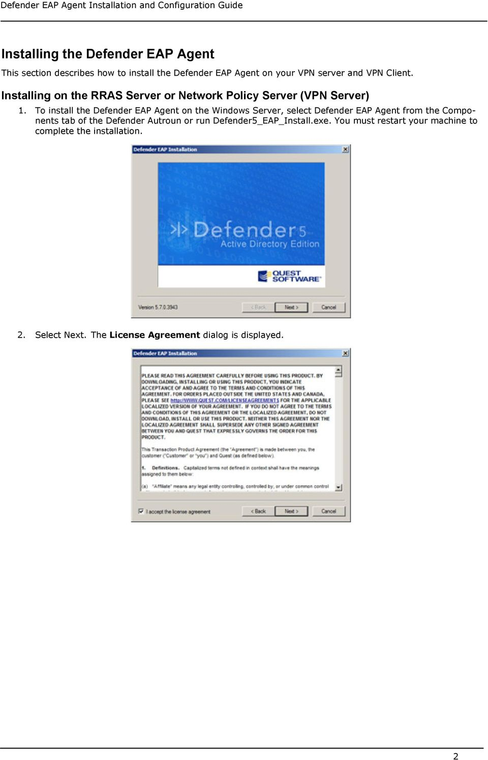 To install the Defender EAP Agent on the Windows Server, select Defender EAP Agent from the Components tab of the