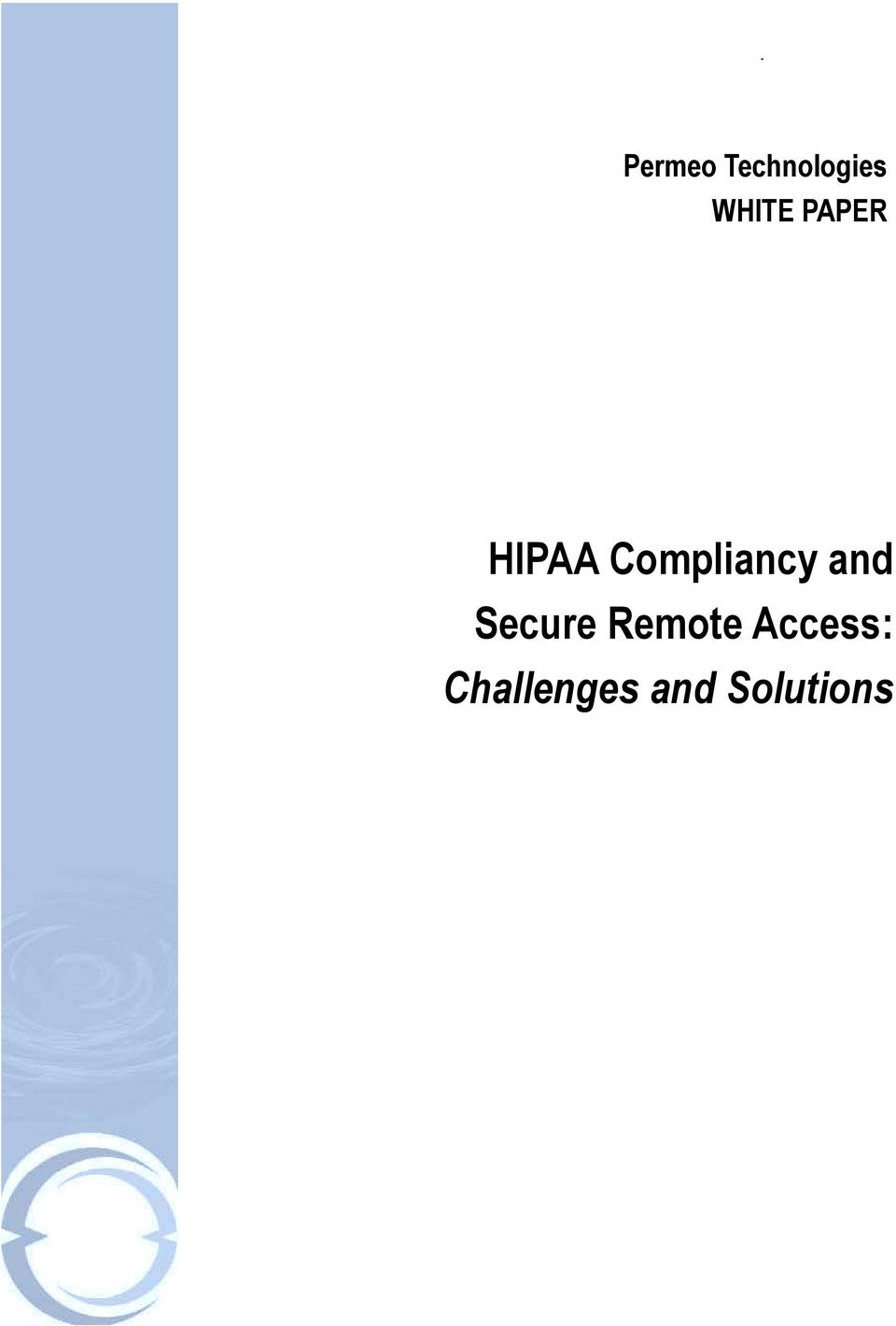 and Secure Remote Access:
