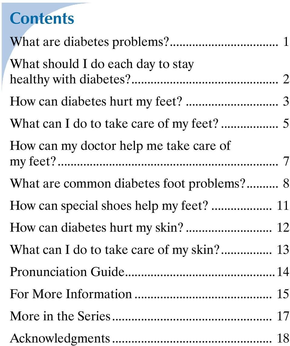 ... 5 How can my doctor help me take care of my feet?... 7 What are common diabetes foot problems?