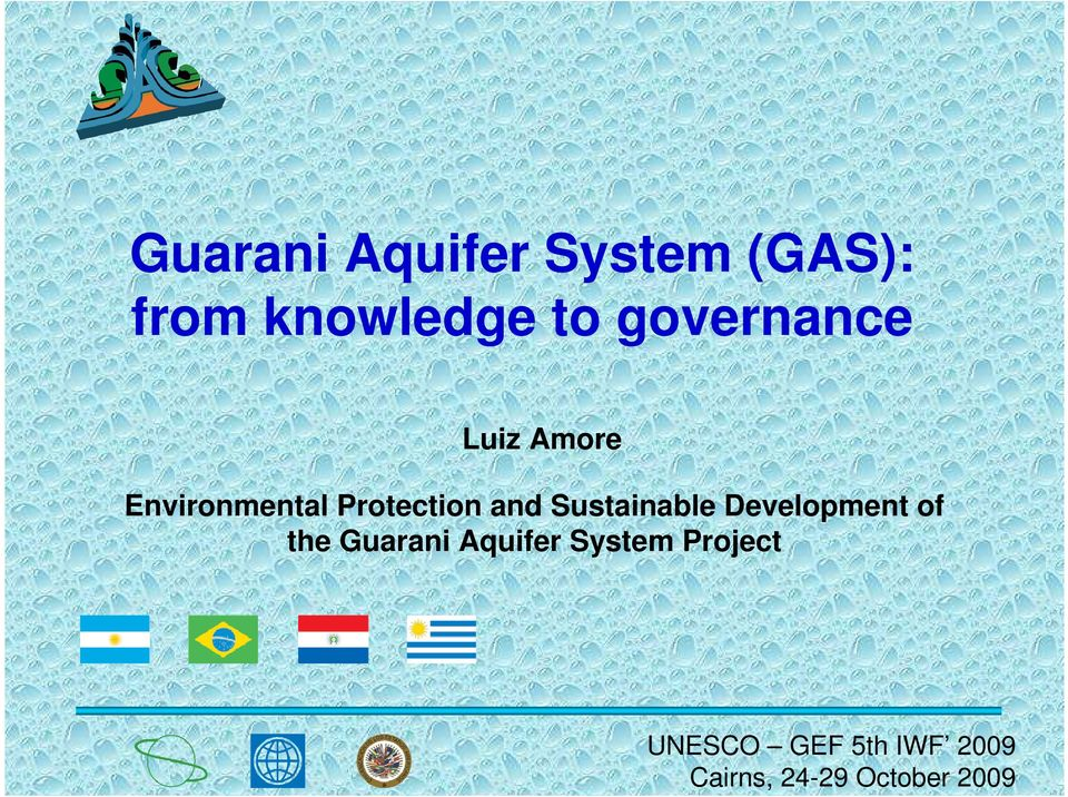 Sustainable Development of the Guarani Aquifer