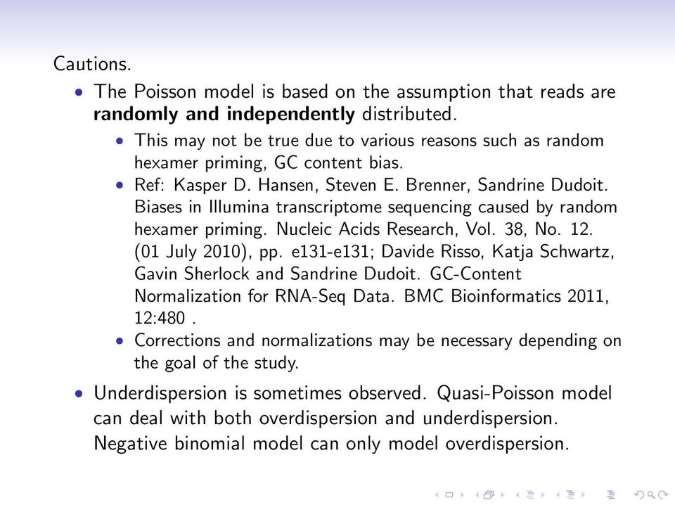 Biases in Illumina transcriptome sequencing caused by random hexamer priming. Nucleic Acids Research, Vol. 38, No. 12. (01 July 2010), pp.