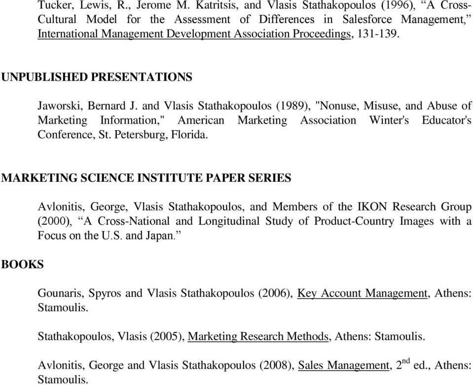 UNPUBLISHED PRESENTATIONS Jaworski, Bernard J.