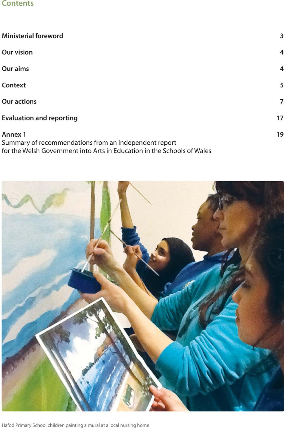 independent report for the Wesh Government into Arts in Education in the