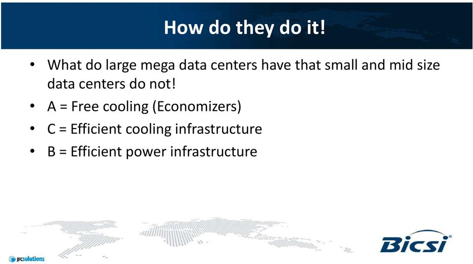 and mid size data centers do not!