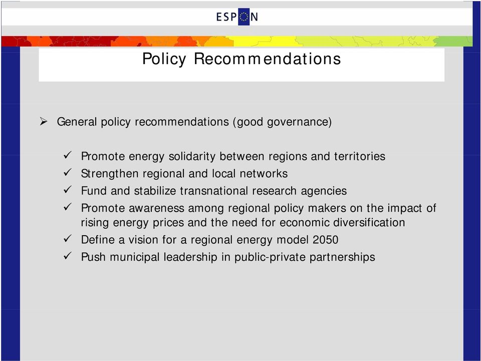 awareness among regional policy makers on the impact of rising energy prices and the need for economic