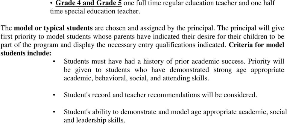 indicated. Criteria for model students include: Students must have had a history of prior academic success.