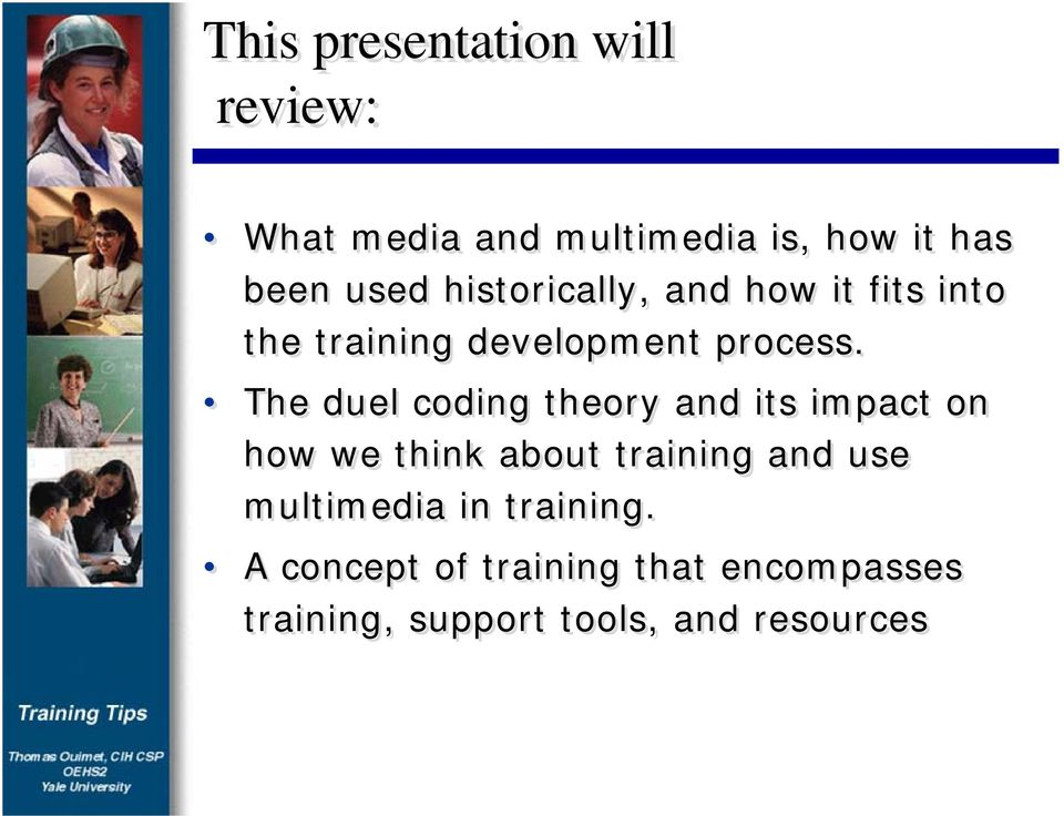 The duel coding theory and its impact on how we think about training and use