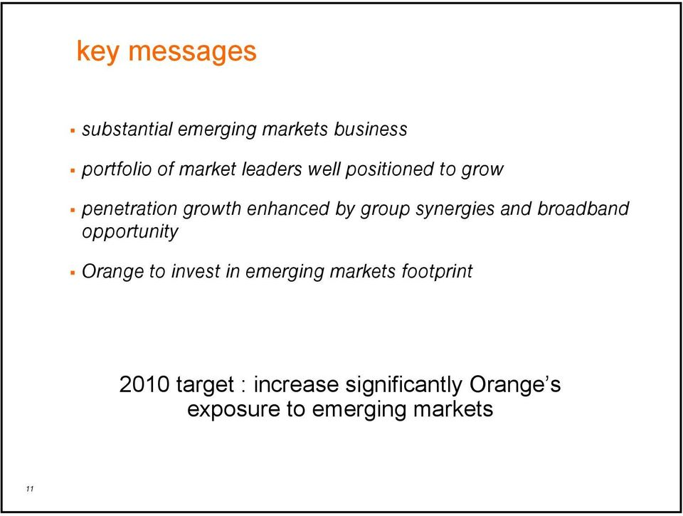 synergies and broadband opportunity Orange to invest in emerging markets