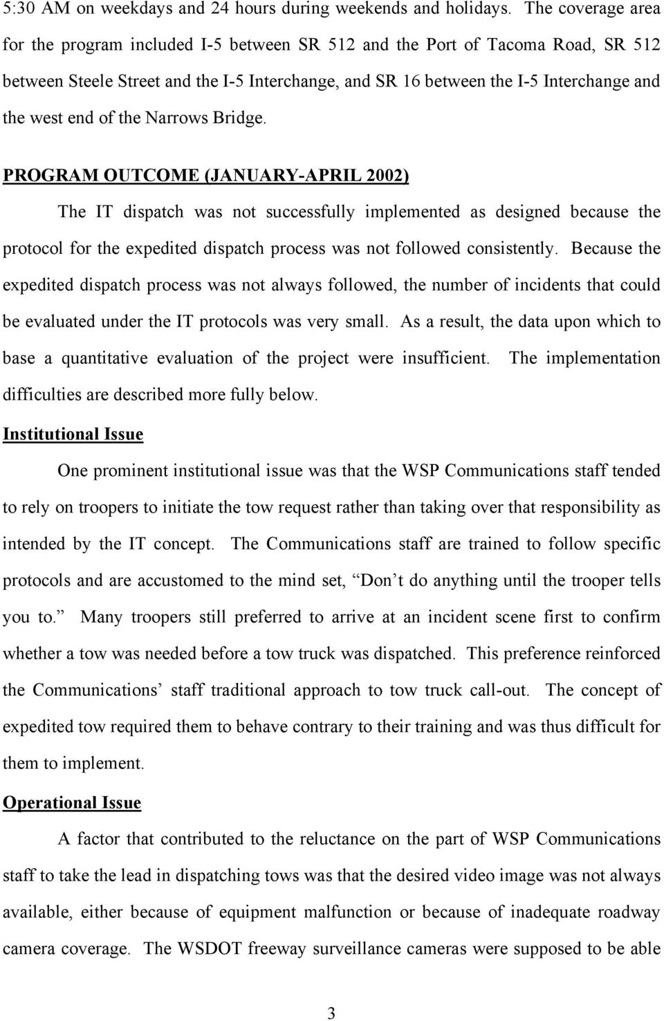 EVALUATION OF THE INSTANT TOW DISPATCH PILOT PROGRAM IN THE